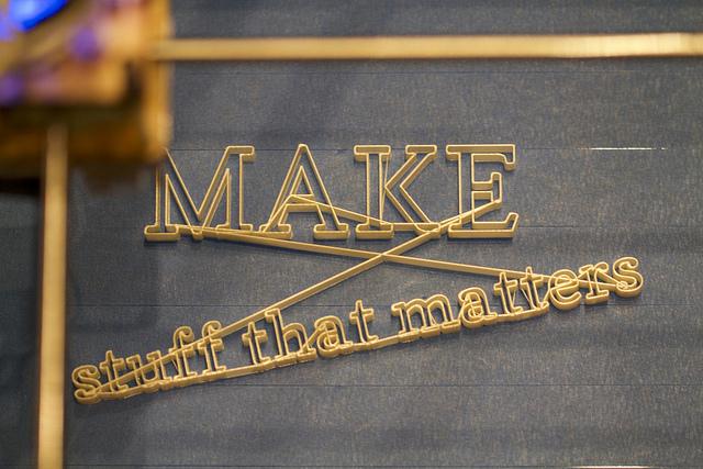 Making stuff that matters